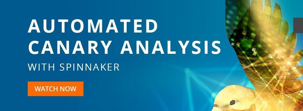 Automated Canary Analysis with Spinnaker