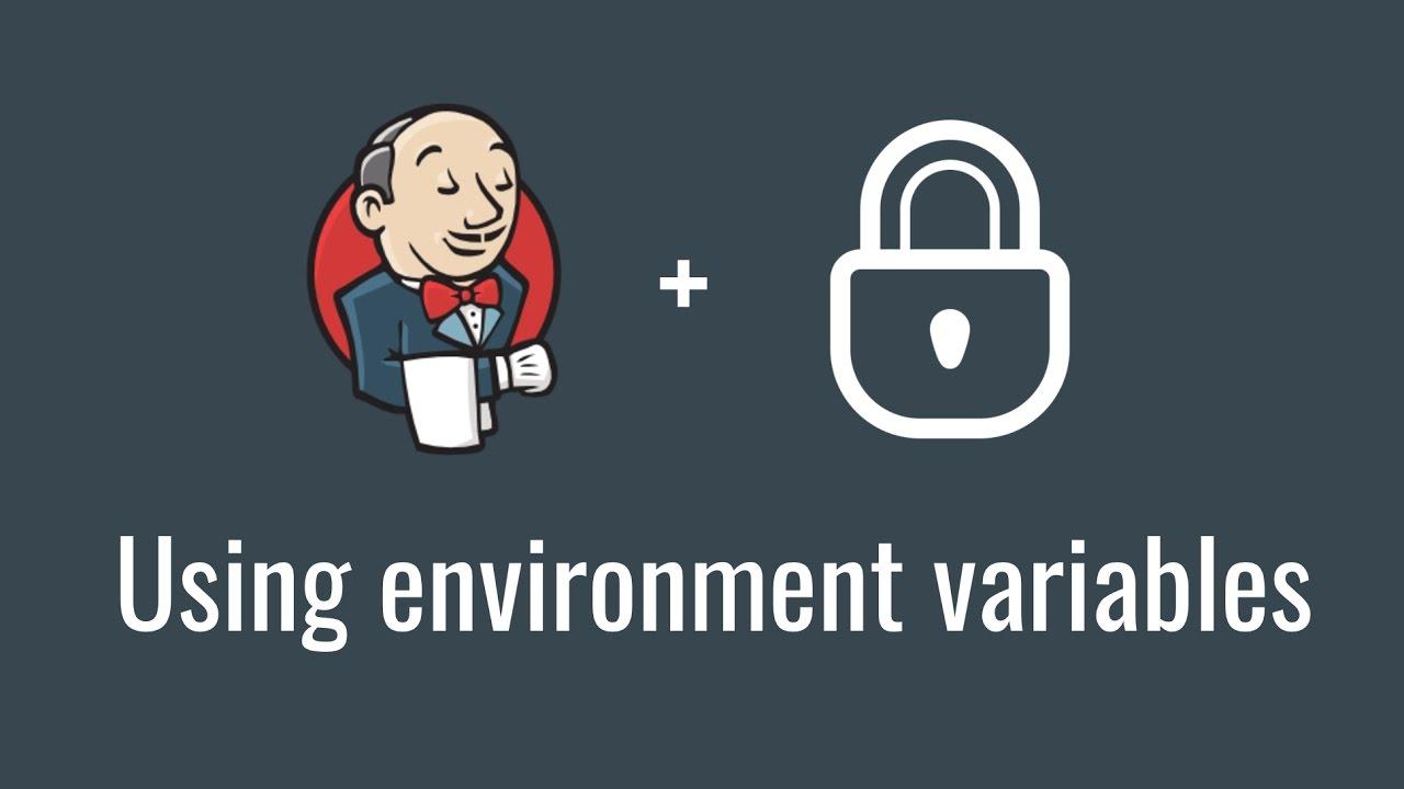 Using environment variables