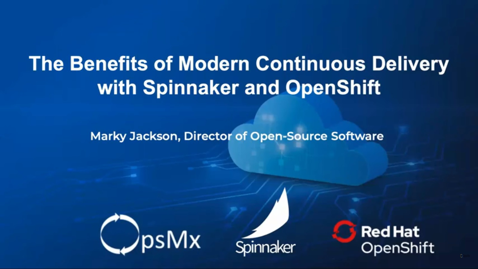 Benefits of modern Continuous Delivery with Spinnaker and OpenShift