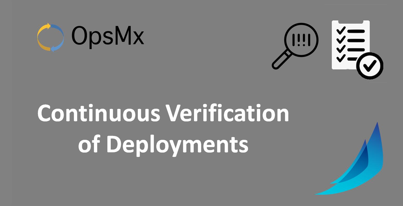 Continuous Verification of Deployments