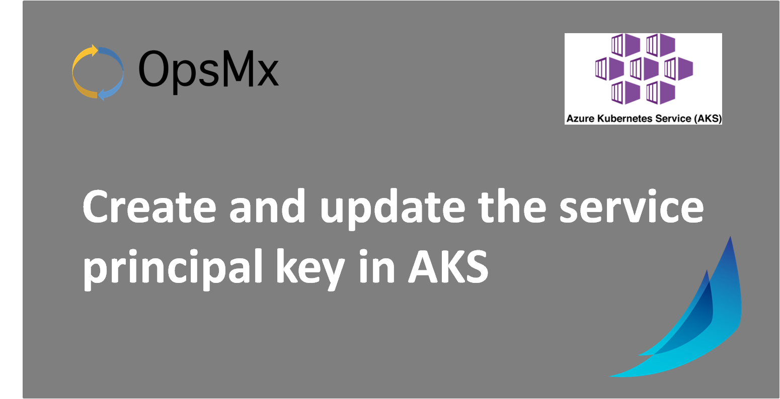Create and update the service principal key in AKS