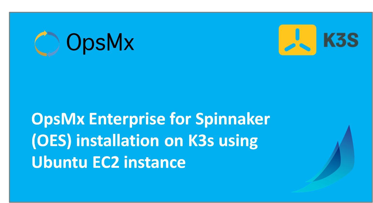 OpsMx Enterprise for Spinnaker (OES) installation on K3s using Ubuntu EC2 instance
