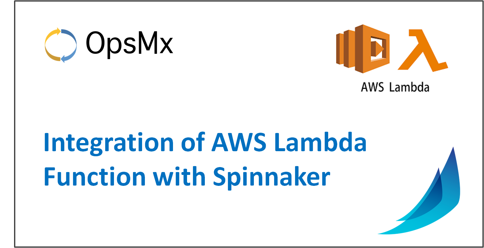Integration of AWS Lambda Function with Spinnaker
