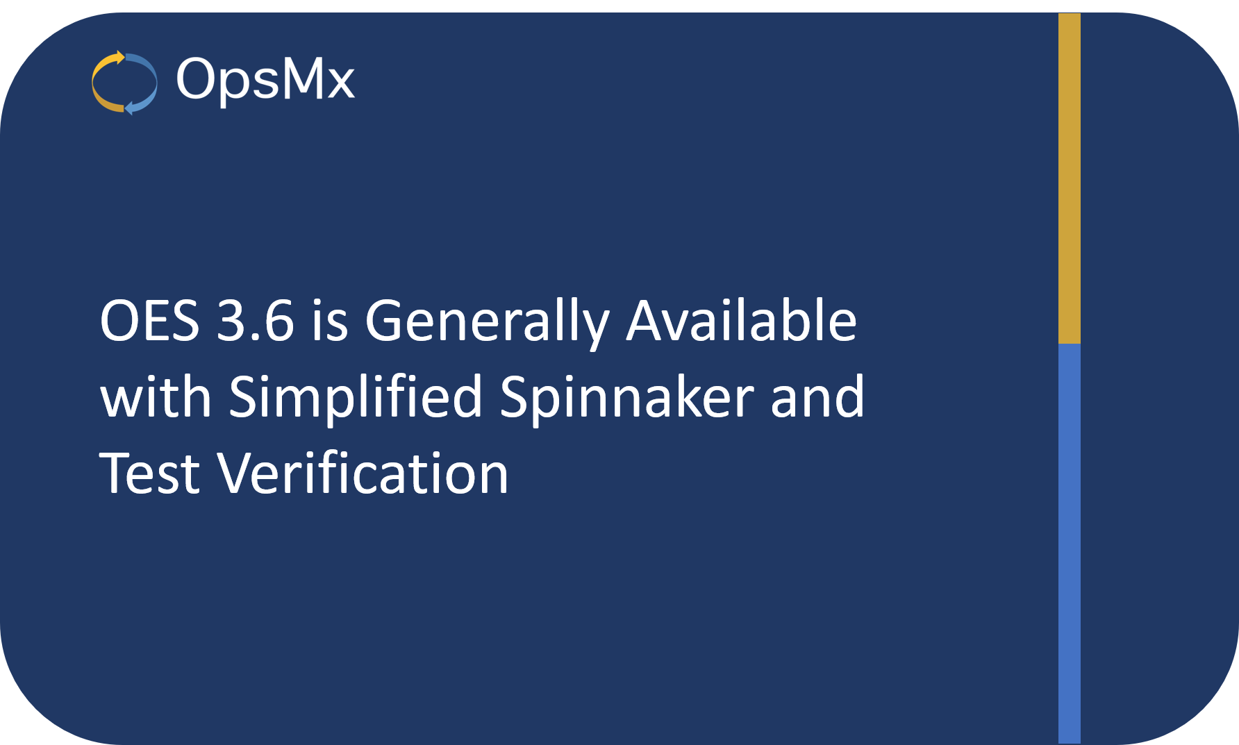 OpsMx Enterprise for Spinnaker 3.6 is GA